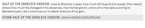"""The two sides of the Sherlock fandom right now (I'm in both halves at once!)"" Oh, there isn't a line between the Mustache half and the Observational half - we're all doing both, I should think."