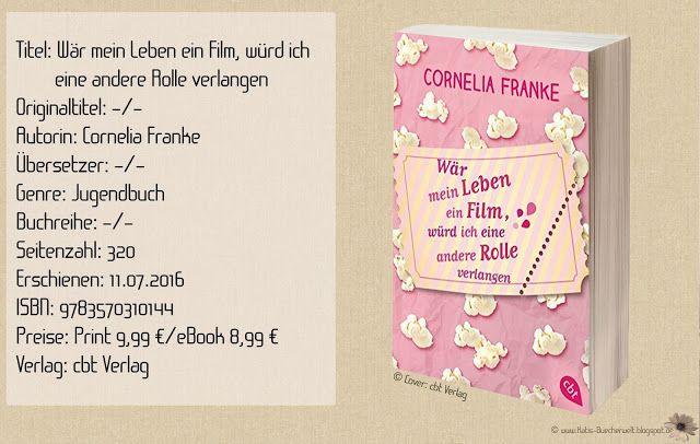 """""""Wär mein Leben ein Film, würd ich eine andere Rolle verlangen"""" von Cornelia Franke ist ein typischer Teenagerroman, der über Familie, Freundschaft, Schule und Liebe spricht. Filmliebhaber und Blogger werden sich hier wiederfinden. ~ flüssiger Schreibstil ~ langatmig ~ nette Story, dem der zündende Funken fehlt"""