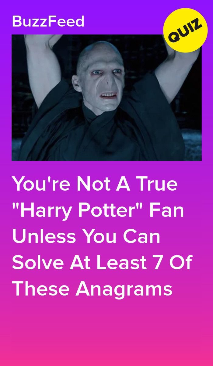 You Re Not A True Harry Potter Fan Unless You Can Solve At Least 7 Of These Anagrams Harry Potter Buzzfeed Harry Potter Movie Night Cute Harry Potter