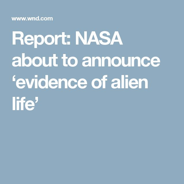 Report: NASA about to announce 'evidence of alien life'