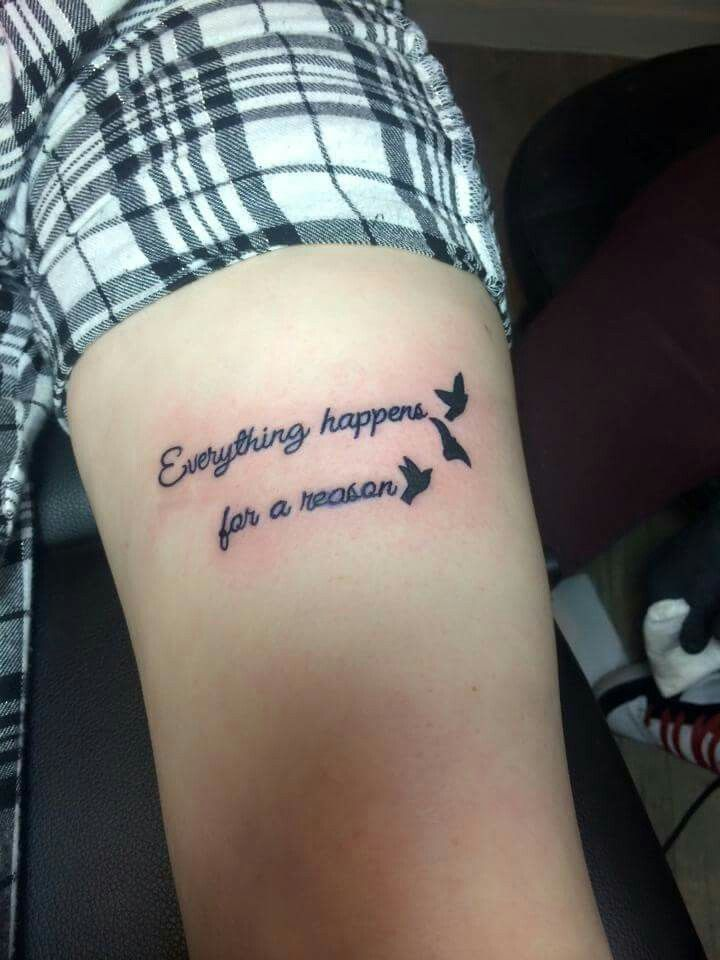 22 best everything happens for a reason tattoos images on everything happens for a reason thy tattoo urmus Image collections