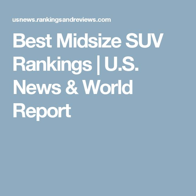 Best Midsize SUV Rankings | U.S. News & World Report