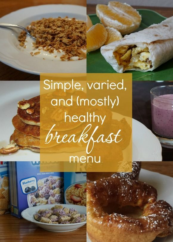 A good breakfast can make a world of difference in a day! Here's our simple, varied and (mostly) healthy breakfast menu.