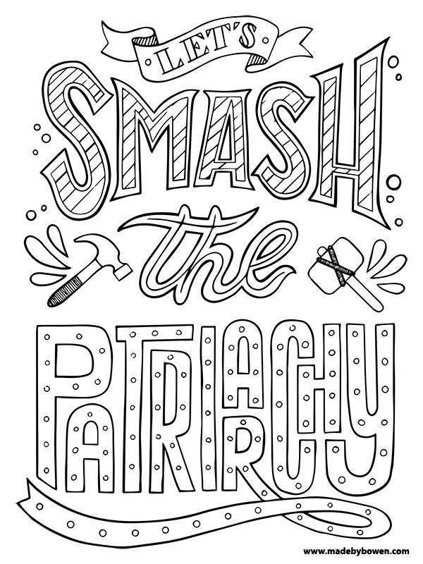 Let S Smash The Patriarchy Adult Coloring Page From My New Book