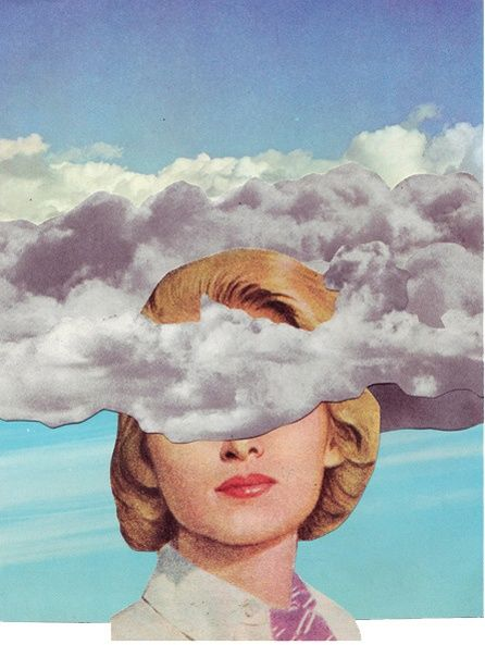 "A photo montage with a classic meaning: ""head in the clouds."" The fact that the clouds are covering her eyes could suggest that thinking in such a dreamlike state might hide the scary truth of reality."