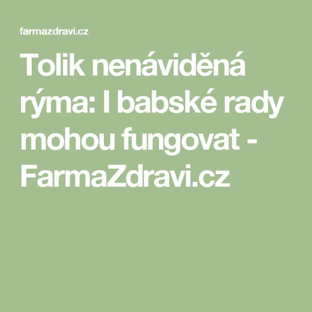 Tolik nenáviděná rýma: I babské rady mohou fungovat - FarmaZdravi.cz