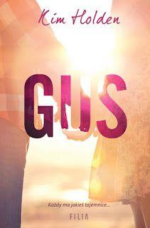 GUS - Kim Holden #booksmylove #books #książki #recenzje #review