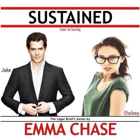 Sustained (The Legal Briefs,#2) by Emma Chase
