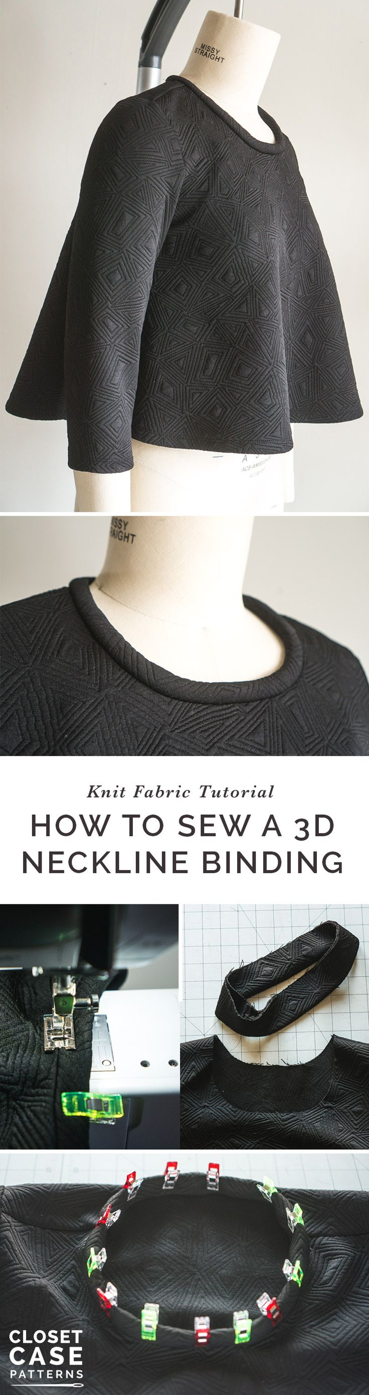 How to Sew a 3D Neck Binding for Knit Fabrics https://closetcasepatterns.com/how-to-sew-a-3d-knit-neckline-binding/