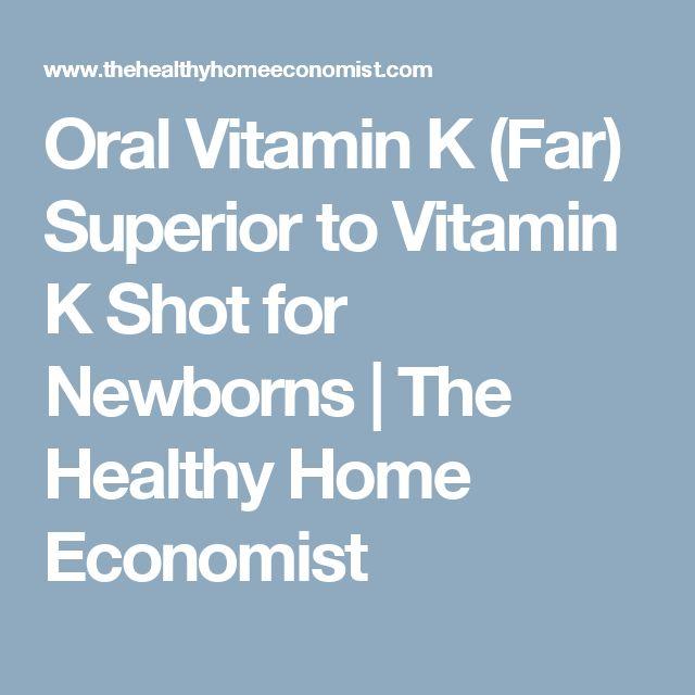 Oral Vitamin K (Far) Superior to Vitamin K Shot for Newborns | The Healthy Home Economist