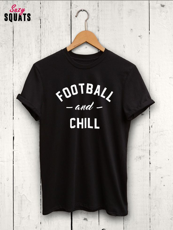 Football And Chill Shirt - funny football tshirt, football shirt, womens football top, mens football shirt, football gifts, gifts for him by SuzySquats on Etsy https://www.etsy.com/listing/456123632/football-and-chill-shirt-funny-football