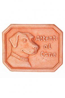 Targhetta 'Attenti al cane' in terracotta di Impruneta.