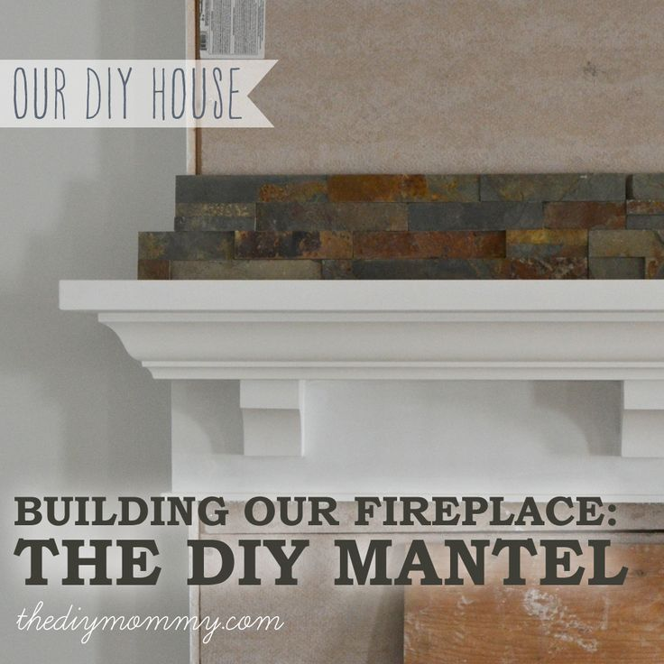 Building Our Fireplace: The DIY Mantel - Our DIY House