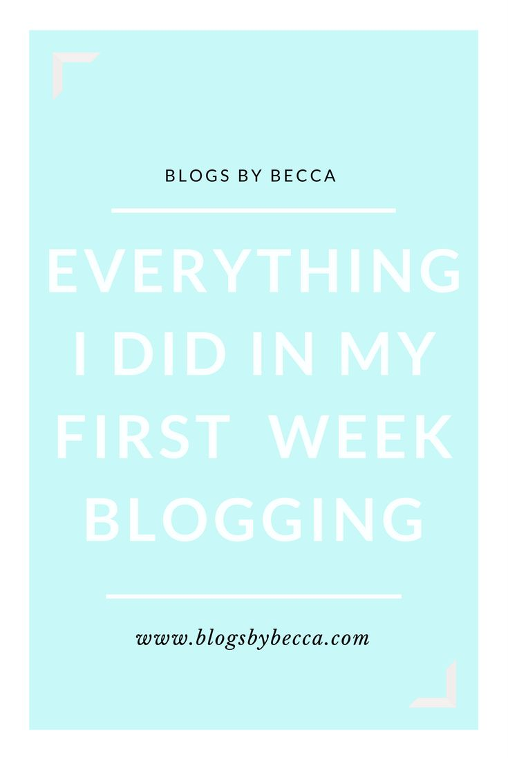 Great tips and tricks for the beginner blogger. Every Single Thing I Did In My First Week Blogging - A Guide to Your First Week on the Blog. Blogging for beginners or advanced.