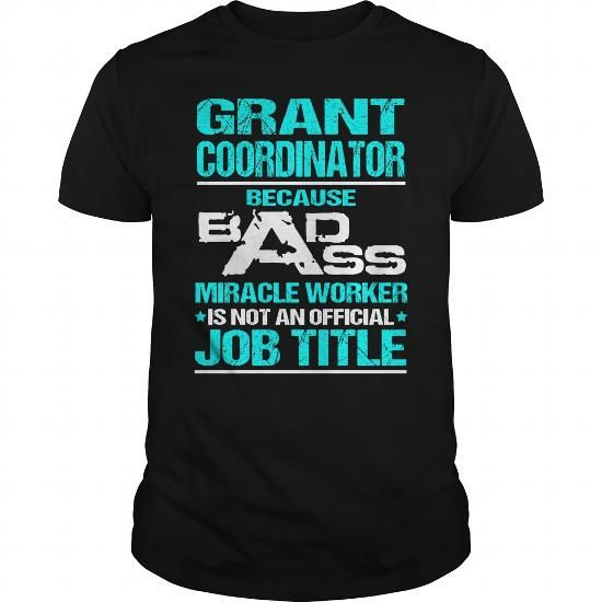 Awesome Tee For Grant Coordinator #hoodie schnittmuster #hoodie and jeans. CHECK PRICE  => https://www.sunfrog.com/LifeStyle/Awesome-Tee-For-Grant-Coordinator-108074973-Black-Guys.html?68278