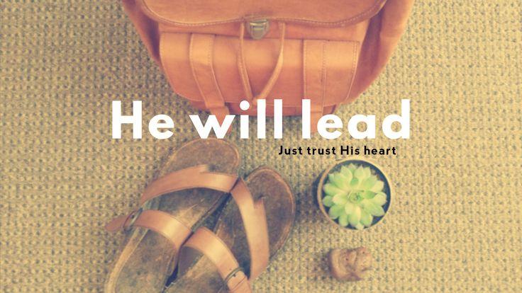 He will lead