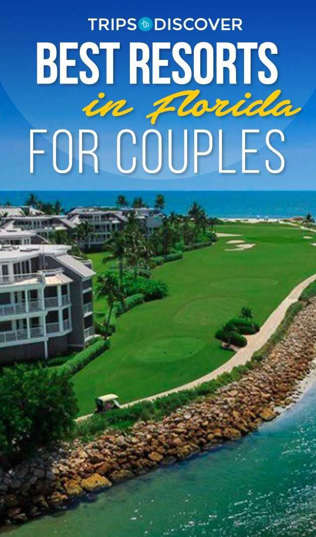 10 Luxurious Resorts In Florida Perfect For Couples Florida Resorts Best Resorts Florida Hotels
