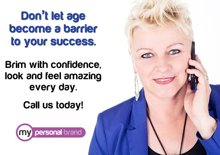 Never let your age get in the way of looking and feeling amazing every day! www.mypersonalbrand.com.au
