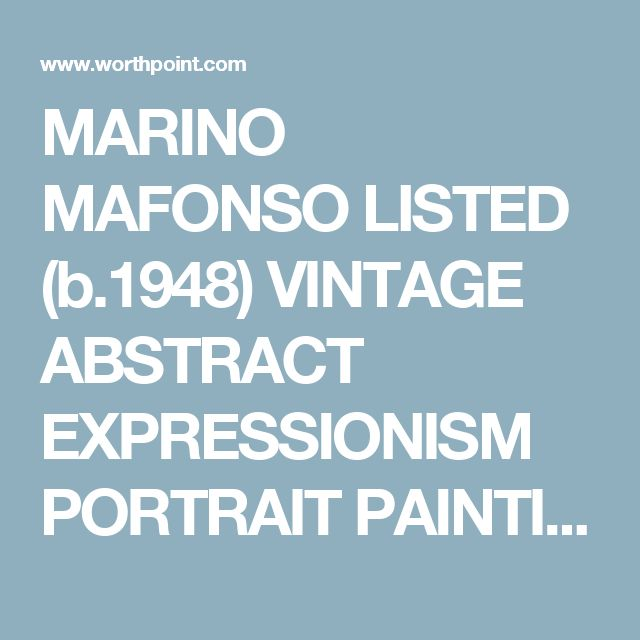 MARINO MAFONSO LISTED (b.1948) VINTAGE ABSTRACT EXPRESSIONISM PORTRAIT PAINTING (01/05/2014)