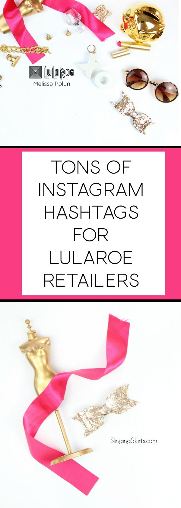 Tons of Instagram hashtags for LuLaRoe retailers