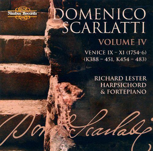 Domenico Scarlatti: The Complete Sonatas, Vol. 4 - Venice IX-XI [CD]