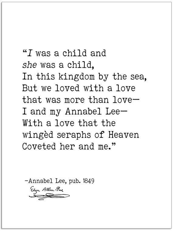 Edgar Allan Poe Annabel Lee I Was A Child Author Signature Etsy Annabel Lee Literary Quotes Edgar Allan Poe