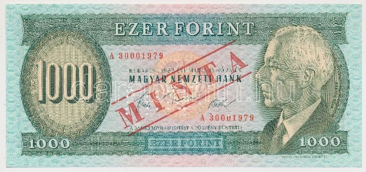 Hungary 1983. 1000 Forint with MINTA (specimen) overprint / perforation and A 30001979 serial number C:UNC  Adamo F44M  Dealer Darabanth Auctions  Auction Minimum Bid: 4000.00 HUF (app. 15 EUR)