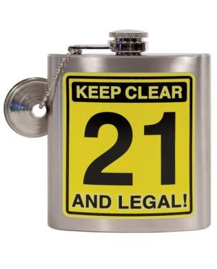Keep Clear 21 and Legal Flask from Laid Back. You'll be the life of the party when you give one of these flasks. This hilarious 6 oz. stainless steel hip flask has a decal on both sides. This stainless steel hip flask is a great 21st birthday gift and can hold your favorite drink. Includes funnel and attachment chain for easy filling. Measures 3 3/4 x 4 1/2.