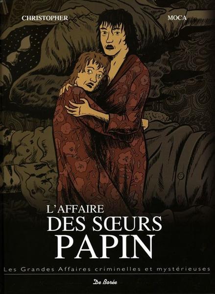 *L'affaire des soeurs Papin, série les grandes affaires criminelles et mystérieuses. Cliquez sur l'image pour écouter l'émission.