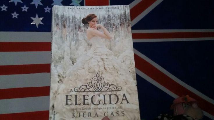"""""""La Elegida"""" escrito por Kiera Cass.:"""