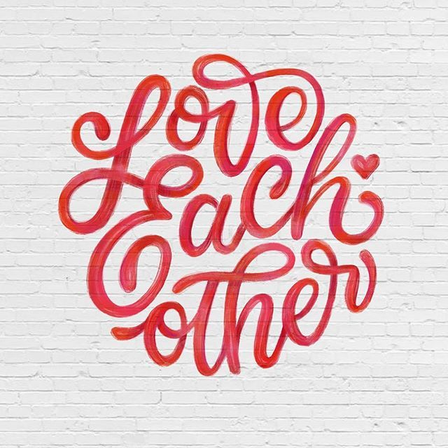 Love each other by @everyday.hooray - typography & lettering design love ❤️ - typostrate - typostrate.com