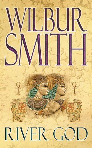 River God (Egyptian Novels) by Wilbur Smith, http://www.amazon.com.au/dp/B004ZI0NLO/ref=cm_sw_r_pi_dp_VCEmtb151CJX9