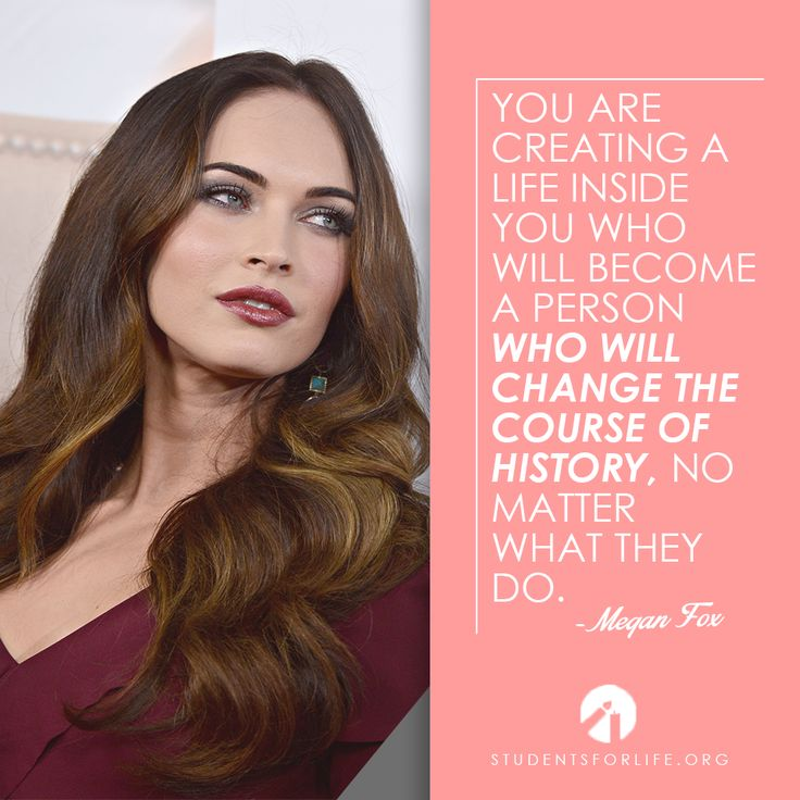 Great quote about pregnancy from Megan Fox! #prolife #meganfox