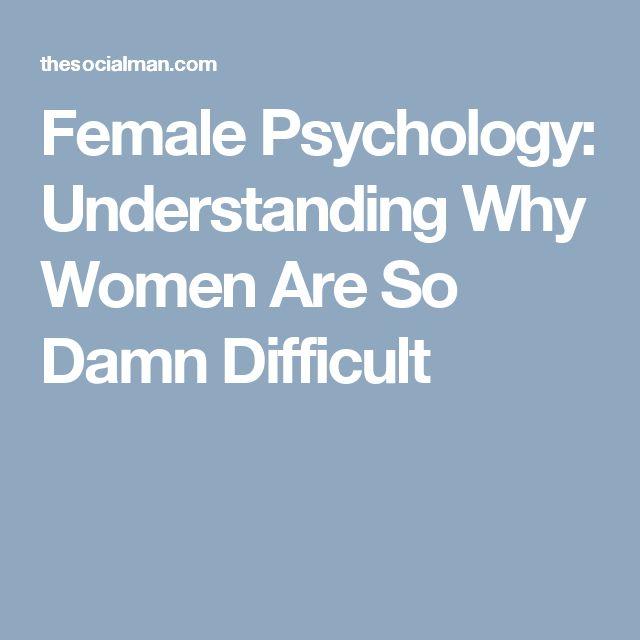 understanding female psychology