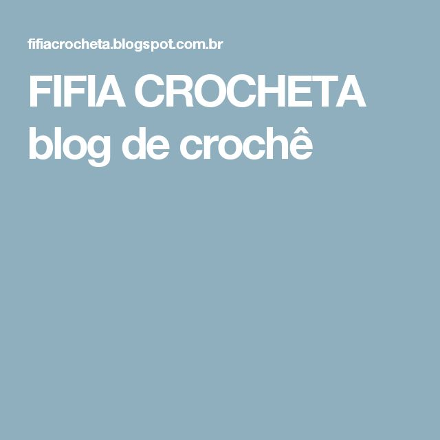 FIFIA CROCHETA blog de crochê