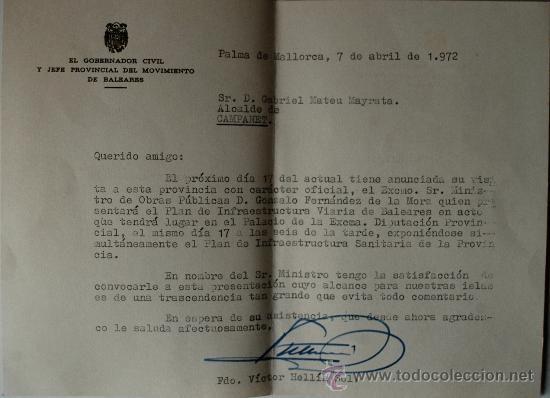 CARTA ENVIADA POR VICTOR HELLIN SOL, FALANGISTA, GOBERNADOR CIVIL DE BALEARES, 1972, FIRMADA!!!