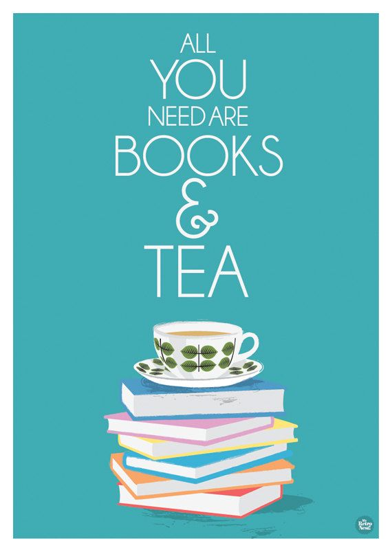 Art Print Bohus Bersa All you need you are books and tea. $  24.00, via Etsy.