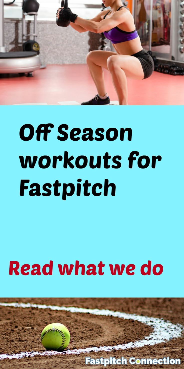 Off season workout programs for fastpitch -