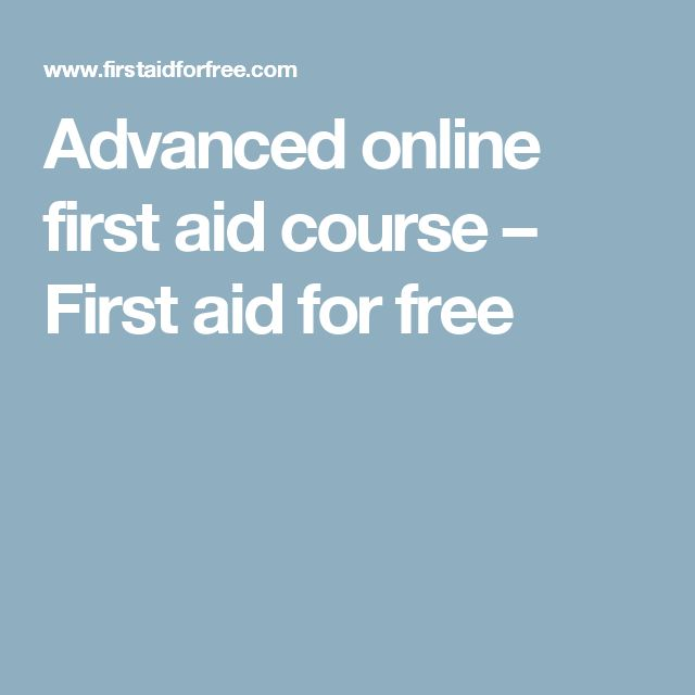 Advanced online first aid course – First aid for free