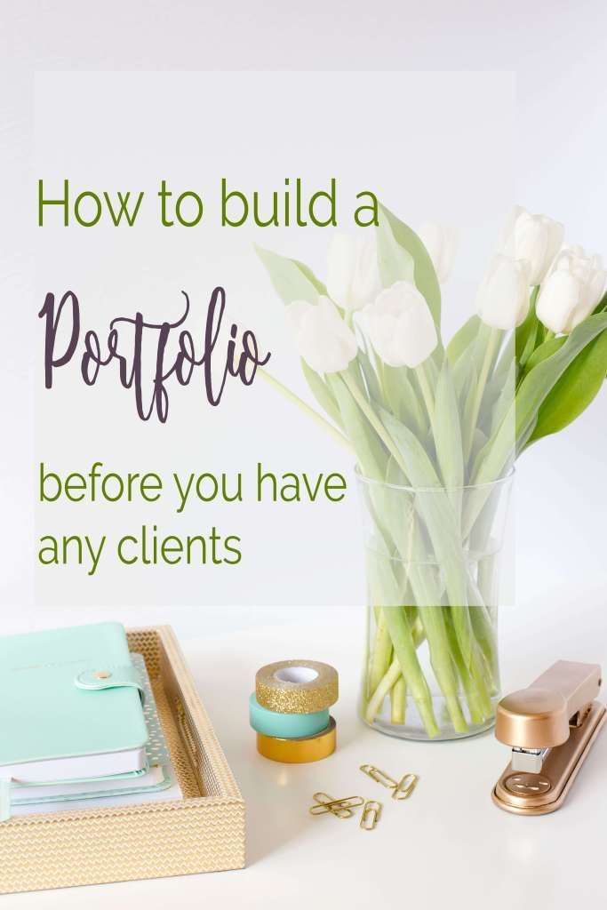 How to build a portfolio before you have any clients