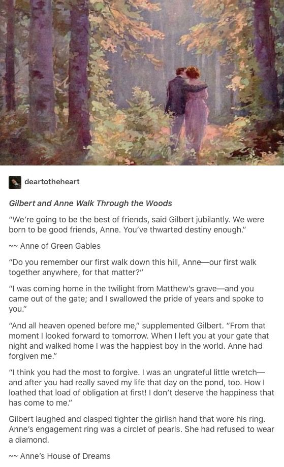 I think this picture perfectly encapsulates Anne and Gil's walks through Lover's Lane.This is just so sweet I want to cry!