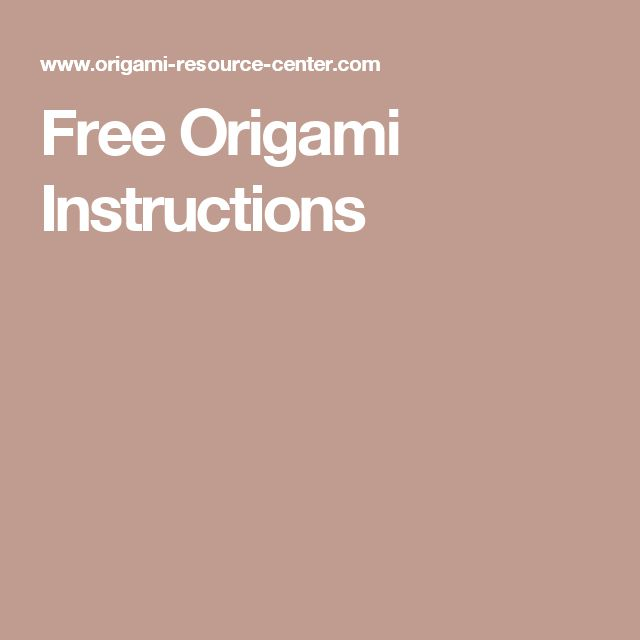 Free Origami Instructions                                                                                                                                                                                 More