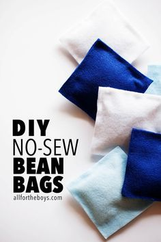 DIY no-sew bean bags. These are great! I think my girls will want to hand sow the edges because they are always so proud of themselves for sowing, but my boys will love using the hot glue gun to put the edges together.