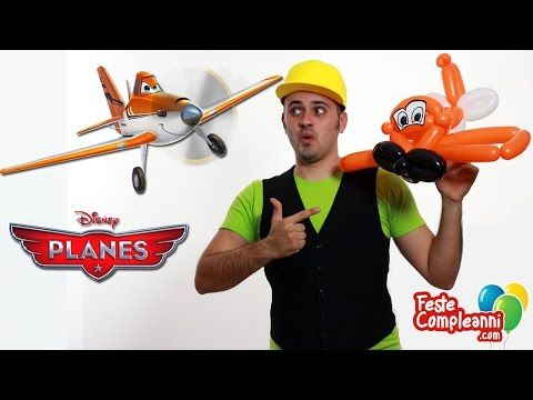 Palloncini Modellabili Aereo - Dusty Planes Balloon - Tutorial 30 - Feste Compleanni - YouTube