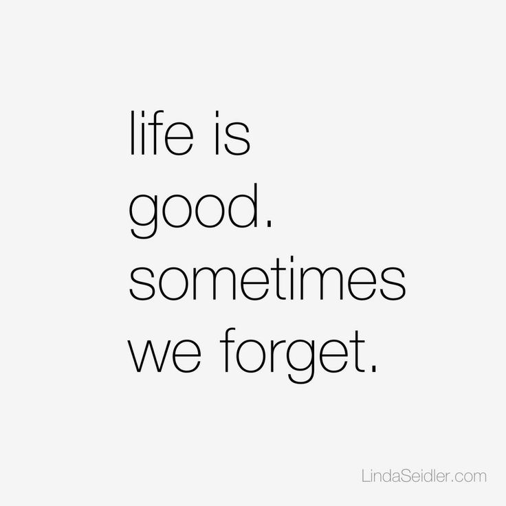 Life Is Good Quotes Awesome 100 Best Life Is Good Images On Pinterest  Sayings And Quotes The