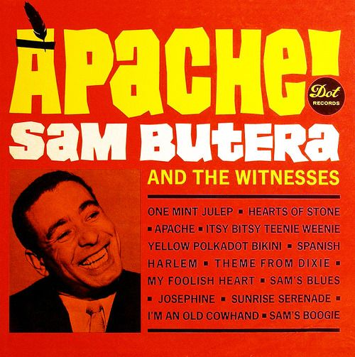 APACHE by Sam Butera and the Witnesses.