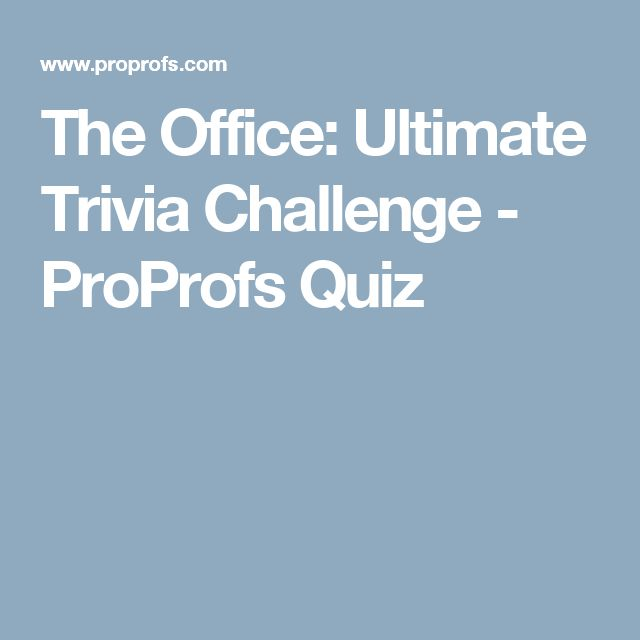 The Office: Ultimate Trivia Challenge - ProProfs Quiz