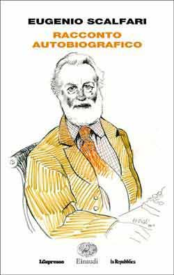 Eugenio Scalfari, Racconto autobiografico, Passaggi - DISPONIBILE ANCHE IN EBOOK