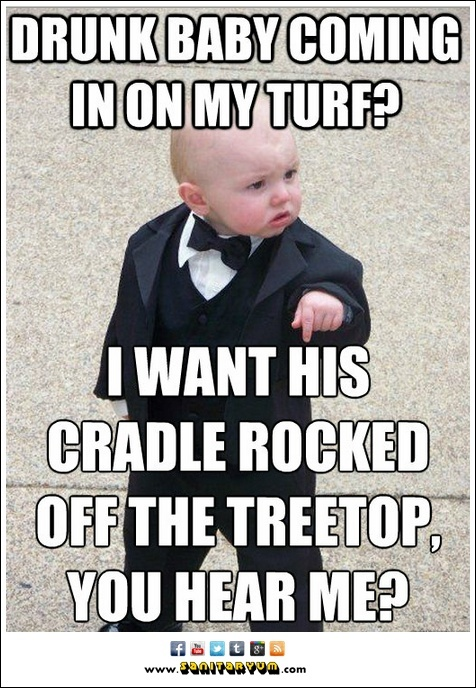Godfather baby declares war on Drunk Baby