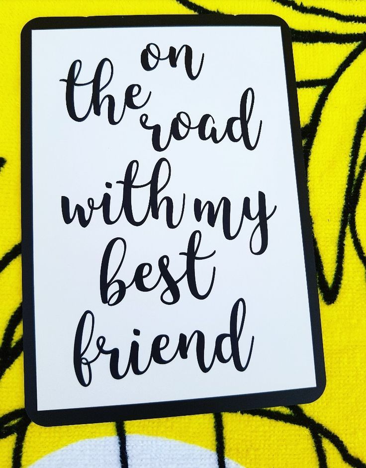 On the road with my best friend  Life is a journey Milestone cards for your 30s